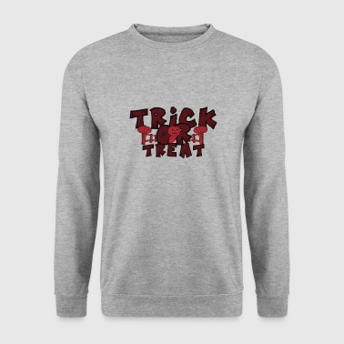 Trick ou Treat Halloween Trick or Treat - Sweat-shirt Homme
