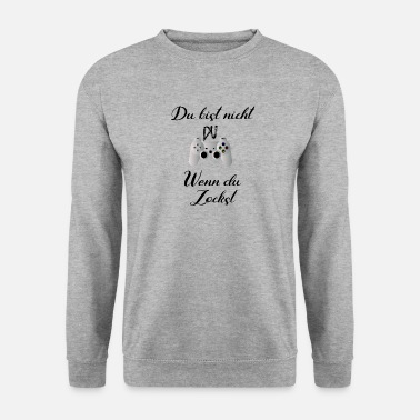Be You You are not you if you are playing - Men's Sweatshirt