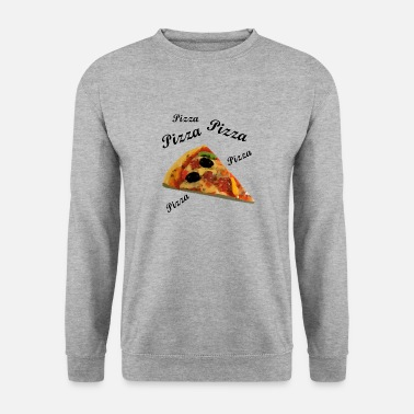 Pizza Pizza Pizza Pizza - Sweat-shirt Homme