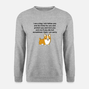 I am a dog ... - Men's Sweatshirt