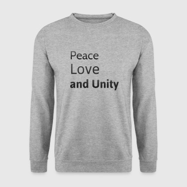 peace love and unity - Men's Sweatshirt