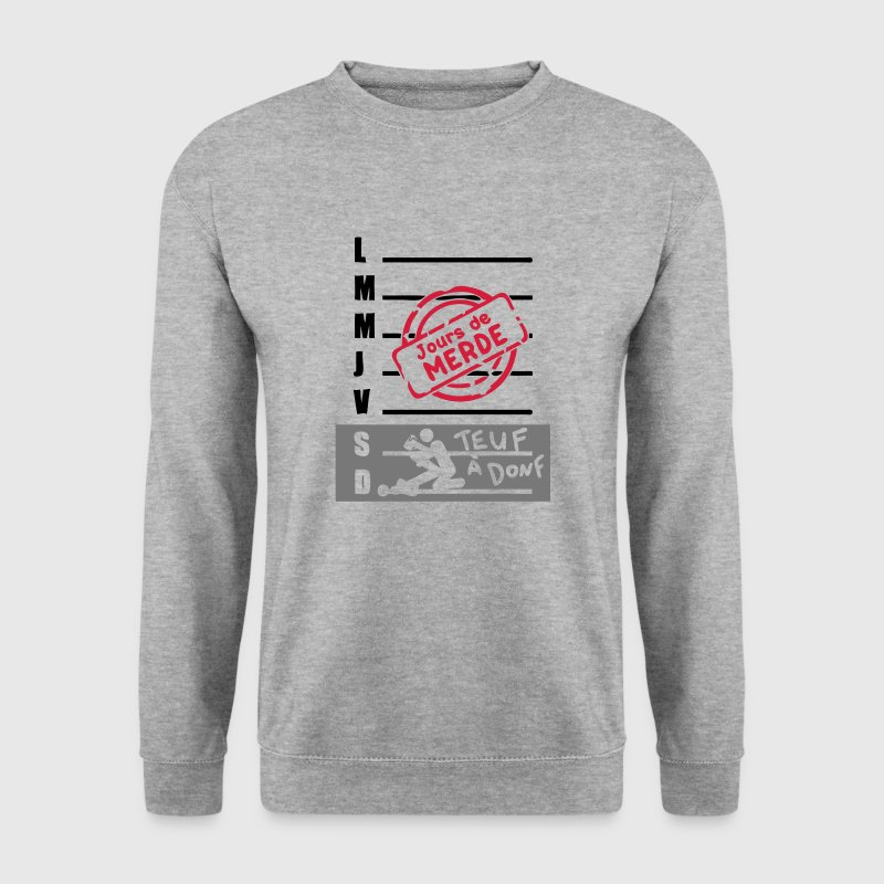 calendrier semaine jours merde sexe teuf - Sweat-shirt Homme