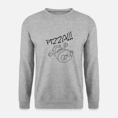 Pizza Pizza, pizza, pizza - Sweat-shirt Homme