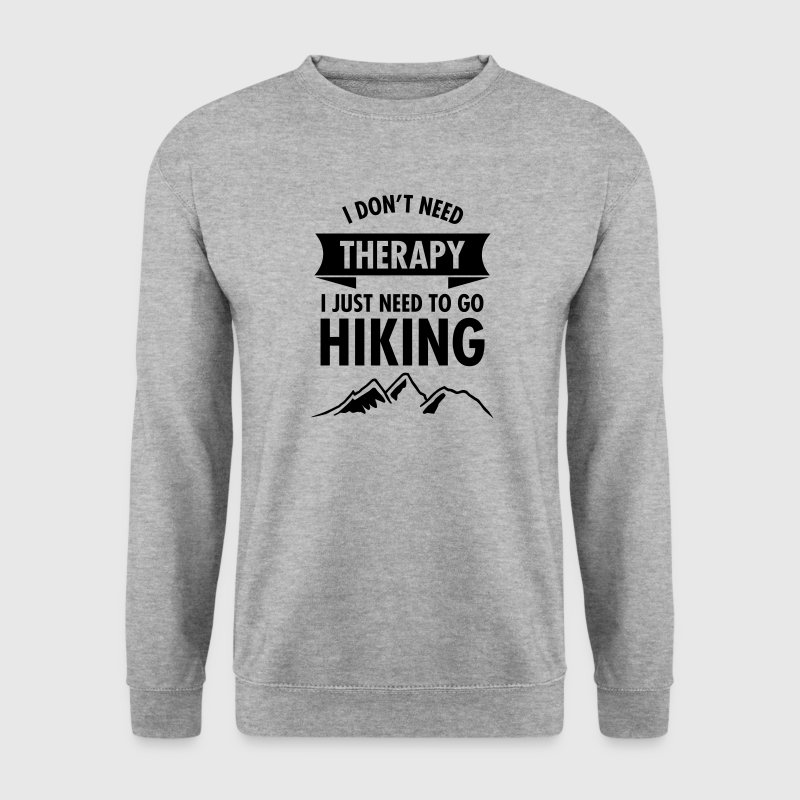 I Don't Need Therapy - I Just Need To Go Hiking - Genser for menn