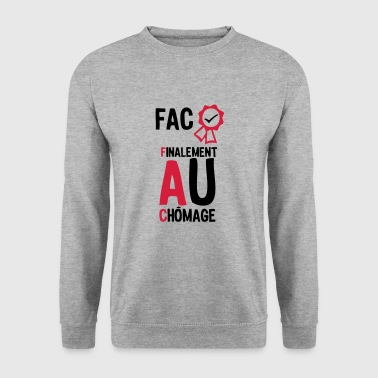 fac finalement au chomage1 Diplome  - Sweat-shirt Homme