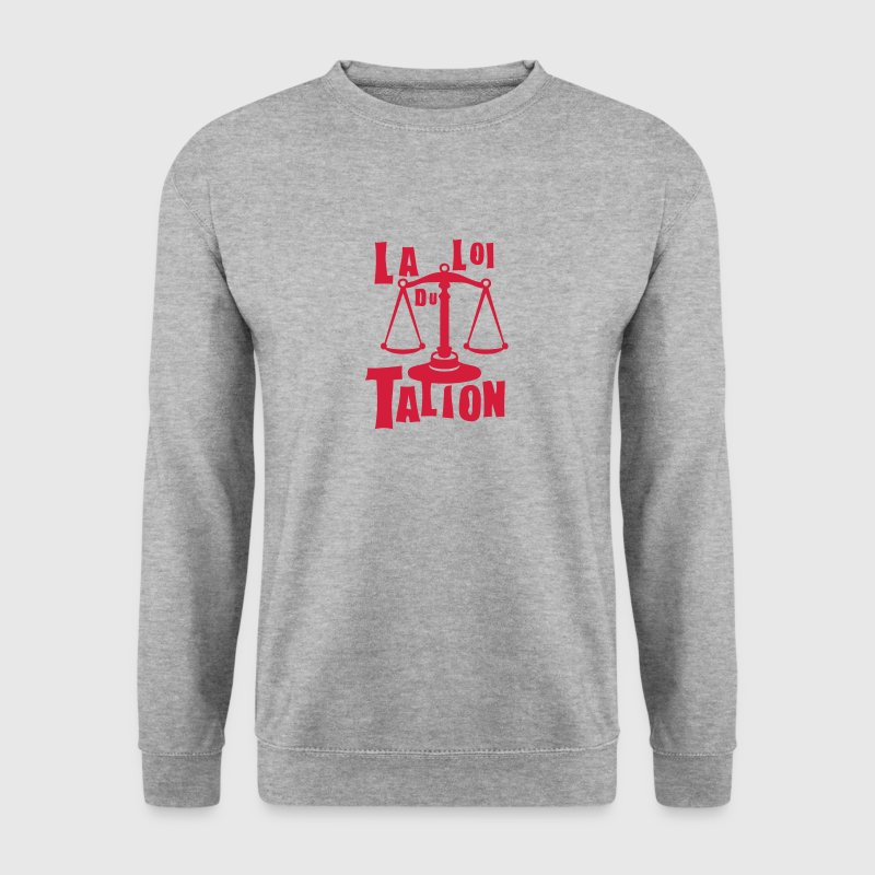 loi talion expression balance justice - Sweat-shirt Homme