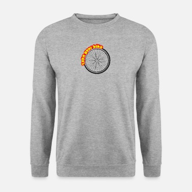 Take Take The Bike, Take the Wheel - Men's Sweatshirt