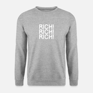 Riche RICH, riche, riche - riche, riche, RICHE - Sweat-shirt Homme