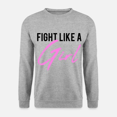 2reborn fight like a girl glam woman girl power gym - Unisex Sweatshirt