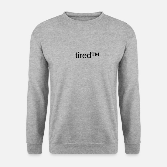 Tired Hoodies & Sweatshirts - tired™ - Men's Sweatshirt salt & pepper