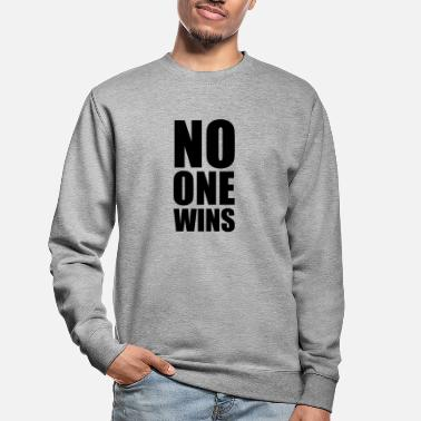 Internet no one wins - Sweat-shirt Unisexe