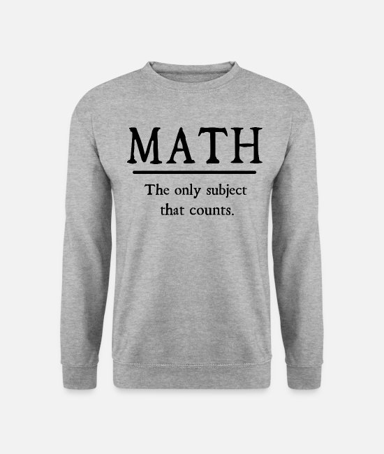 Teacher Hoodies & Sweatshirts - mathematics - Unisex Sweatshirt salt & pepper
