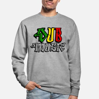 Dub dub music - Sweat-shirt Unisexe
