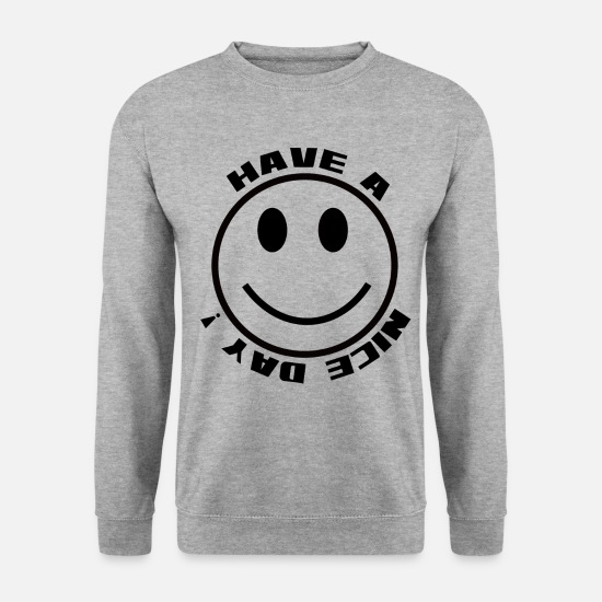 Attitude Envers La Vie Sweat-shirts - Ayez une belle journée - émotion - Sweat-shirt Homme gris chiné