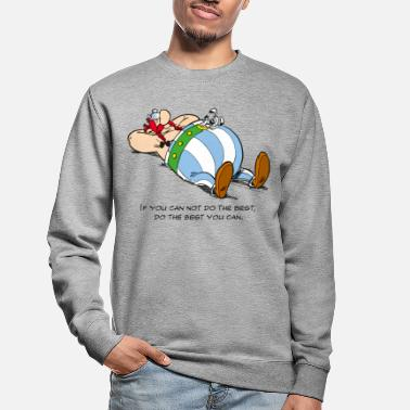 Albert Uderzo Asterix & Obelix - If You Can Not Do Best - Unisex sweater