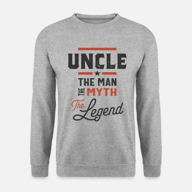 Uncle Mens Uncle The Man The Myth The Legend Gift - Unisex sweater