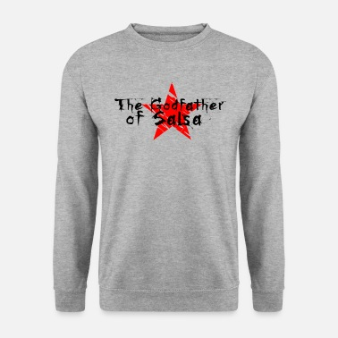 Salsa The Godfather of Salsa - Salsa Dance Shirts - Unisex Sweatshirt