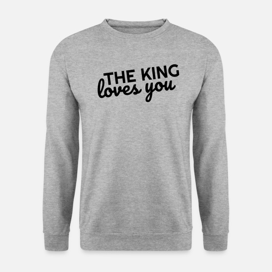 Gentil Sweat-shirts - Der König hat dich lieb - Sweat-shirt Unisex gris chiné