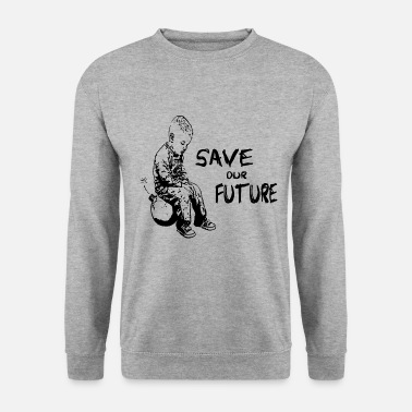 SAVE OUR FUTURE - Männer Pullover