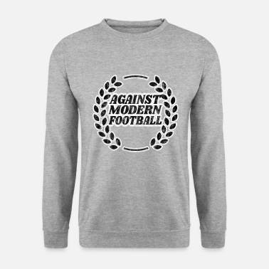 Interdiction Contre le football moderne, je cadeau de fan de football - Sweat-shirt Homme