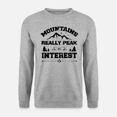 Adventure Mountains Really Peak My Interest bw - Men's Sweatshirt