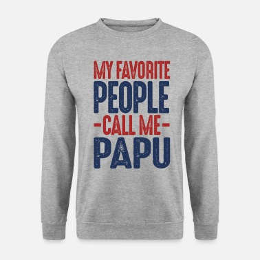 Papu Gift for Papu - Unisex Sweatshirt
