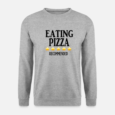 Pizza Eating pizza - Recommended - Unisex Sweatshirt