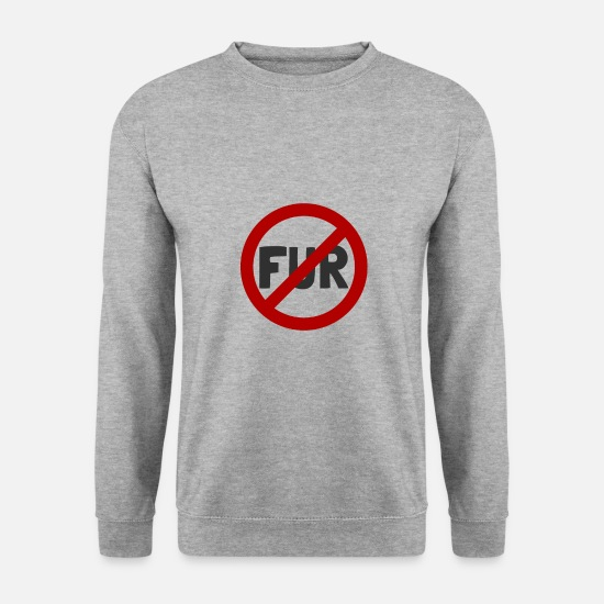 Animal Rights Activists Hoodies & Sweatshirts - Against fur animal protection Animal rights against fur Vegan - Men's Sweatshirt salt & pepper