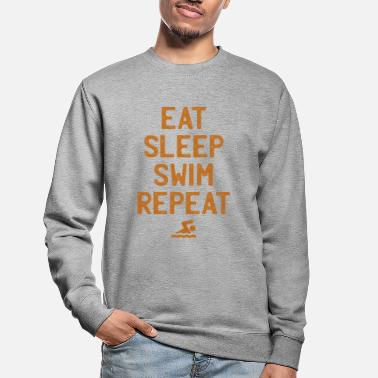Sleep Eat Sleep Swim Repeat Swimming Swiming - Unisex Sweatshirt