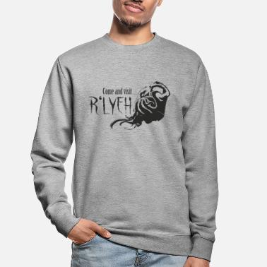 Rlyeh Come and visit R'lyeh - Cthulhu / Lovecraft - Unisex Sweatshirt