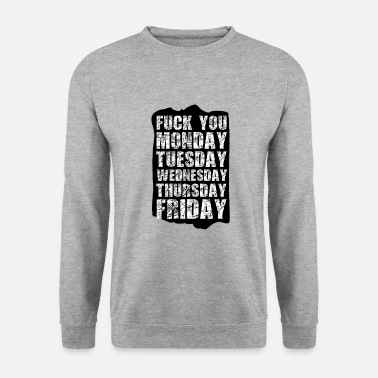 Week The week - Unisex Sweatshirt