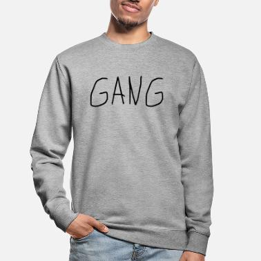 Gang GANG - Sweat-shirt Unisexe