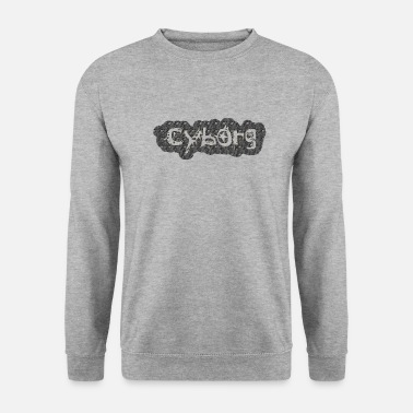 Cyborg cyborg - Men's Sweatshirt