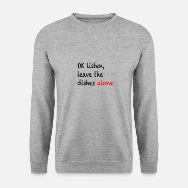 ok listen - Men's Sweatshirt