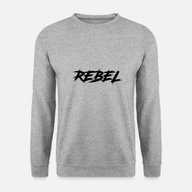 Yell REBEL - Unisex Sweatshirt