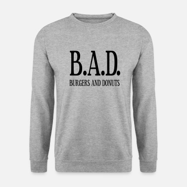 BAD - burgers and donuts - Männer Pullover
