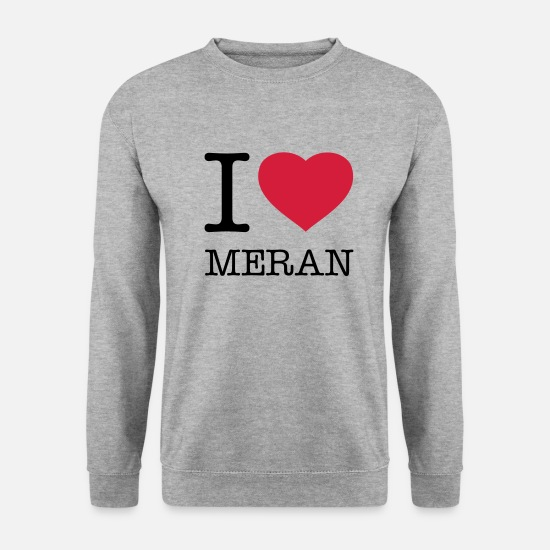 I Love Hoodies & Sweatshirts - I LOVE MERAN - Unisex Sweatshirt salt & pepper
