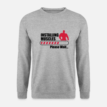 Gym Funny Gym Installign Muscles - Men's Sweatshirt