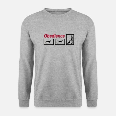 Obedience Obedience - Men's Sweatshirt