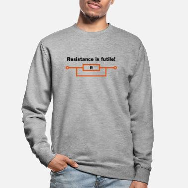 Geek resistance is futile! - Unisex sweater
