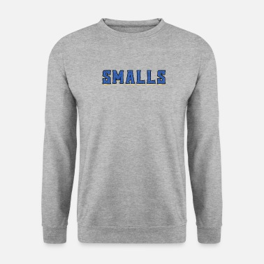 Small Smalls - Men's Sweatshirt