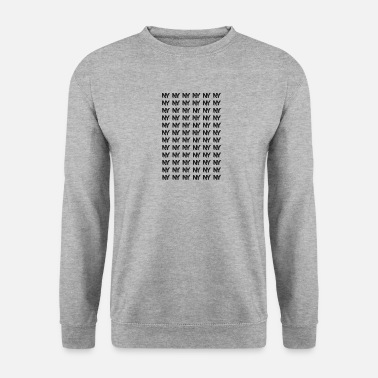Ny ny ny ny - Sweat-shirt Homme