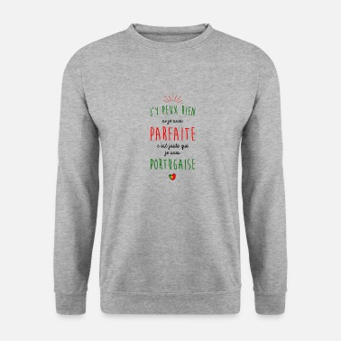 Portugal Je suis portugaise - Sweat-shirt Unisexe