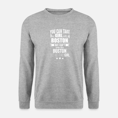 Bornandbred Can take the girl out of Boston but Can't take - Unisex Sweatshirt