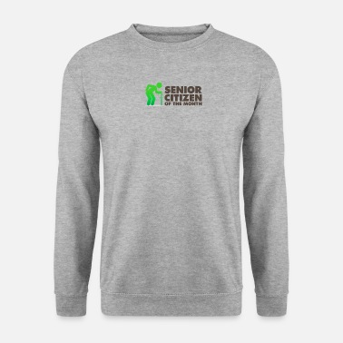 Sénior Senior of the Month - Sweat-shirt Unisex
