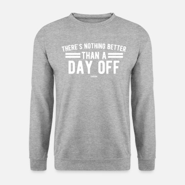 Motion Labor Day holiday work USA Canada - Unisex Sweatshirt