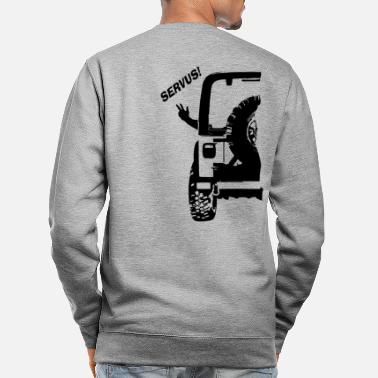 Jeepers Jeeper greeting SERVUS! - Unisex Sweatshirt