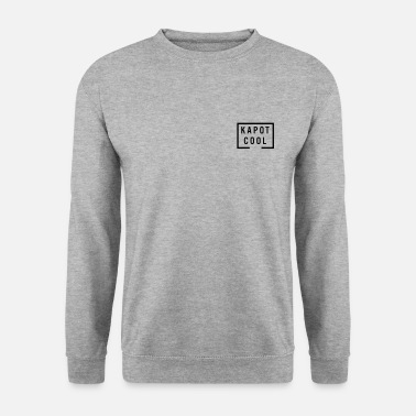 Kapot Kapot cool - Unisex sweater