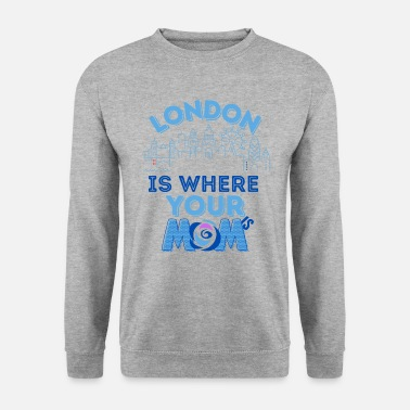 Berlin home is where your mom is - Unisex Sweatshirt