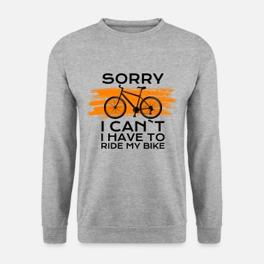 Bike Chrismas sorry i cant i have to ride my bike - Unisex Pullover